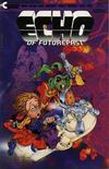 Cover for Echo of Futurepast (Continuity, 1984 series) #6