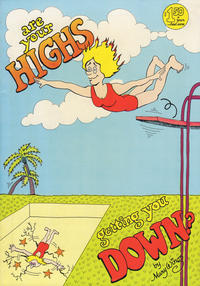 Cover Thumbnail for Are Your Highs Getting You Down? (Last Gasp, 1981 series) #[1]