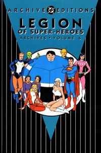 Cover Thumbnail for The Legion of Super-Heroes Archives (DC, 1991 series) #6