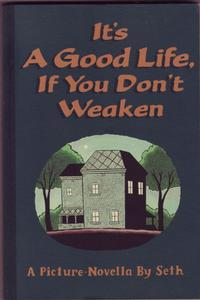Cover Thumbnail for It's a Good Life, If You Don't Weaken (Drawn & Quarterly, 1996 series)