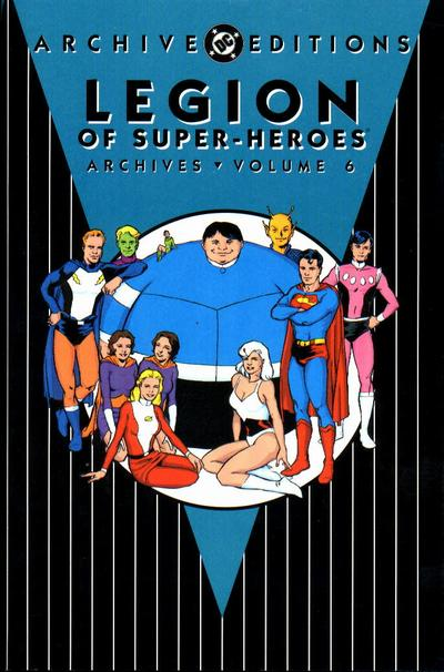 Cover for The Legion of Super-Heroes Archives (DC, 1991 series) #6