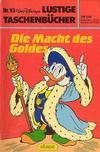 Cover for Lustiges Taschenbuch (Egmont Ehapa, 1967 series) #93 - Die Macht des Goldes