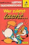 Cover for Lustiges Taschenbuch (Egmont Ehapa, 1967 series) #107 - Wer zuletzt lacht...