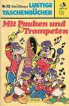 Cover for Lustiges Taschenbuch (Egmont Ehapa, 1967 series) #112 - Mit Pauken und Trompeten