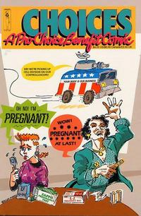 Cover Thumbnail for Choices: A Pro-Choice Benefit Comic Anthology for the National Organization for Women (Angry Isis Press, 1990 series)