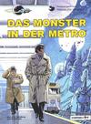 Cover for Valerian und Veronique (Carlsen Comics [DE], 1978 series) #7 - Das Monster in der Metro