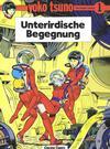Cover for Yoko Tsuno (Carlsen Comics [DE], 1982 series) #1 - Unterirdische Begegnung