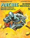Cover for Archie de Man van Staal (Oberon, 1980 series) #5 - Archie contra Mister Magneto