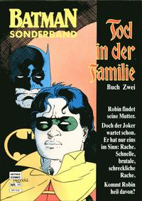 Cover Thumbnail for Batman Sonderband (Norbert Hethke Verlag, 1989 series) #11 - Tod in der Familie - Buch zwei