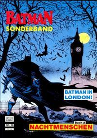 Cover Thumbnail for Batman Sonderband (Norbert Hethke Verlag, 1989 series) #18 - Nachtmenschen