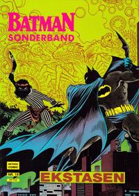 Cover Thumbnail for Batman Sonderband (Norbert Hethke Verlag, 1989 series) #19 - Ekstasen