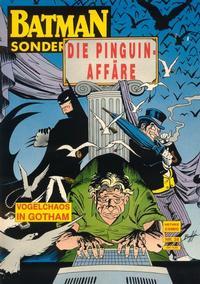 Cover Thumbnail for Batman Sonderband (Norbert Hethke Verlag, 1989 series) #28 - Die Pinguin Affäre, Teil 1