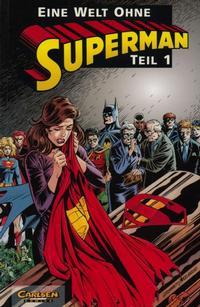 Cover Thumbnail for Superman (Carlsen Comics [DE], 1993 series) #2 - Eine Welt ohne Superman Teil 1