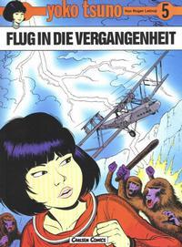 Cover Thumbnail for Yoko Tsuno (Carlsen Comics [DE], 1982 series) #5 - Flug in die Vergangenheit