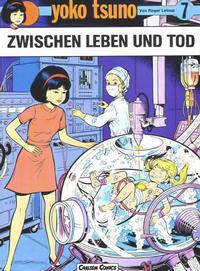 Cover Thumbnail for Yoko Tsuno (Carlsen Comics [DE], 1982 series) #7 - Zwischen Leben und Tod