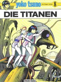 Cover Thumbnail for Yoko Tsuno (Carlsen Comics [DE], 1982 series) #8 - Die Titanen