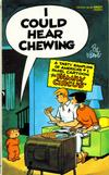 Cover for I Could Hear Chewing [Family Circus] (Gold Medal Books, 1988 series) #13372-9