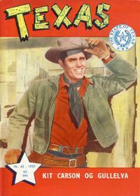 Cover Thumbnail for Texas (Serieforlaget / Se-Bladene / Stabenfeldt, 1953 series) #45/1957