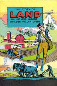 Cover Thumbnail for The Story of Land Its Use and Misuse Through the Centuries (Soil Conservation Society of America, 1952 series) #[1985 edition]