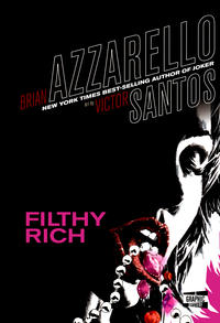 Cover Thumbnail for Filthy Rich (DC, 2009 series)