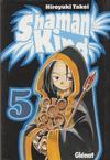 Cover for Shaman King (Ediciones Glénat, 2001 series) #5