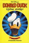 Cover for Donald Duck bøker [Gullbøker] (Hjemmet / Egmont, 1984 series) #[1989] - Gylne streker