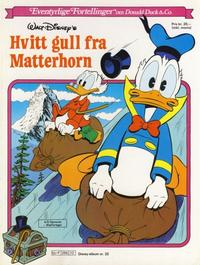 Cover Thumbnail for Walt Disney's Beste Historier om Donald Duck & Co [Disney-Album] (Hjemmet / Egmont, 1978 series) #22 - Hvitt gull fra Matterhorn