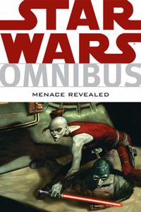 Cover Thumbnail for Star Wars Omnibus: Menace Revealed (Dark Horse, 2009 series)
