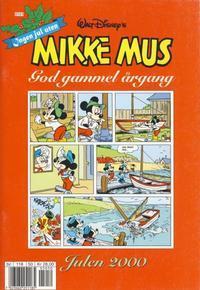 Cover Thumbnail for Mikke Mus God gammel årgang (Hjemmet / Egmont, 2000 series) #2000