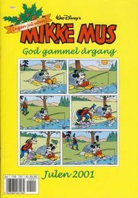 Cover Thumbnail for Mikke Mus God gammel årgang (Hjemmet / Egmont, 2000 series) #2001