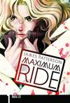 Cover for Maximum Ride: The Manga (Hachette Book Group USA, 2009 series) #1