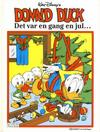 Cover for Donald Duck Julealbum (Hjemmet / Egmont, 1986 series) #[1989] - Det var en gang en jul...