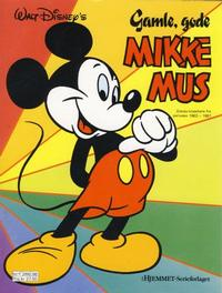 Cover Thumbnail for Mikke Mus Album (Hjemmet / Egmont, 1987 series) #[3] - Gamle, gode Mikke Mus