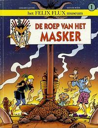 Cover Thumbnail for Het Felix Flux Museum (Big Balloon, 1990 series) #1 - De roep van het masker