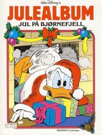 Cover Thumbnail for Donald Duck Julealbum (Hjemmet / Egmont, 1986 series) #[1988] - Jul på Bjørnefjell