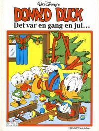 Cover Thumbnail for Donald Duck Julealbum (Hjemmet / Egmont, 1986 series) #[1989] - Det var en gang en jul...