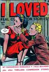 Cover for I Loved Real Confession Stories (Fox, 1949 series) #29 [2]
