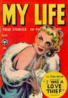 Cover for My Life True Stories in Pictures (Fox, 1948 series) #7