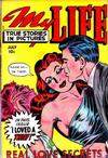 Cover for My Life True Stories in Pictures (Fox, 1948 series) #9