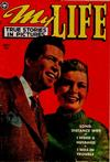 Cover for My Life True Stories in Pictures (Fox, 1948 series) #15