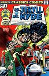Cover for Marvel Classics Comics (Marvel, 1976 series) #1 - Dr. Jekyll and Mr. Hyde