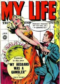 Cover Thumbnail for My Life True Stories in Pictures (Fox, 1948 series) #6