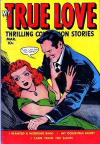 Cover Thumbnail for My True Love Thrilling Confession Stories (Fox, 1949 series) #69