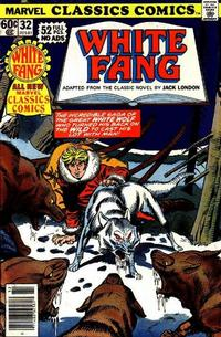 Cover Thumbnail for Marvel Classics Comics (Marvel, 1976 series) #32 - White Fang