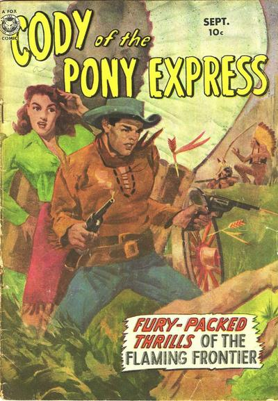 Cover for Cody of the Pony Express (Fox, 1950 series) #1