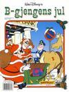 Cover for Donald Duck Julealbum (Hjemmet / Egmont, 1986 series) #[1990] - B-Gjengens jul