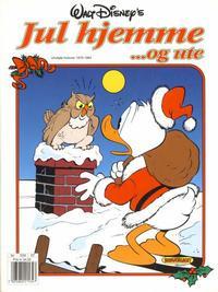 Cover Thumbnail for Donald Duck Julealbum (Hjemmet / Egmont, 1986 series) #[1992] - Jul hjemme ... og ute
