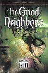 Cover for The Good Neighbors (Scholastic, 2008 series) #1 [Kin]