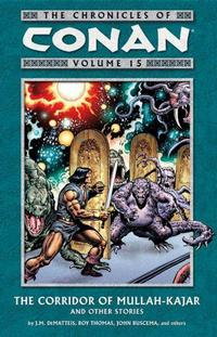 Cover Thumbnail for The Chronicles of Conan (Dark Horse, 2003 series) #15 - The Corridor of Mullah-Kajar and Other Stories