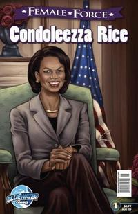 Cover Thumbnail for Female Force Condoleezza Rice (Bluewater / Storm / Stormfront / Tidalwave, 2009 series) #1